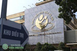 Bệnh viện phụ sản Hà Nội, địa chỉ khám chữa bệnh phụ sản uy tín hàng đầu