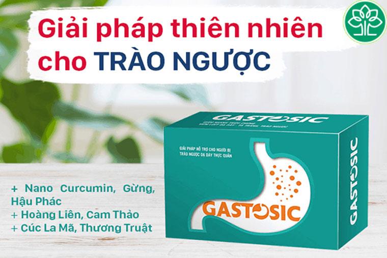Gastosic giúp hỗ trợ điều trị chứng trào ngược dạ dày rất hiệu quả